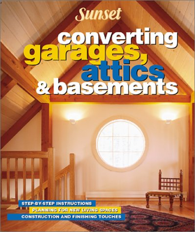Converting Garages, Attics & Basements