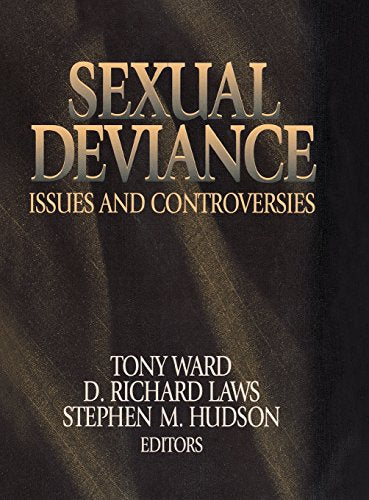 Sexual Deviance: Issues and Controversies