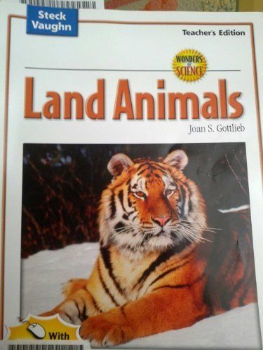 Wonders of Science: Land Animals, Teacher's Edition