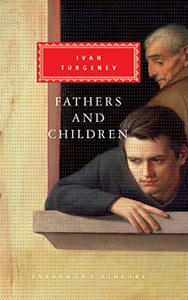 Fathers And Children (Everyman'S Library)