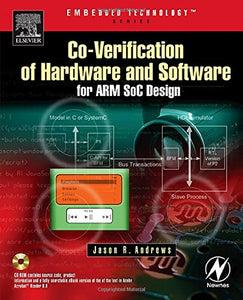 Co-verification of Hardware and Software for ARM SoC Design (Embedded Technology)