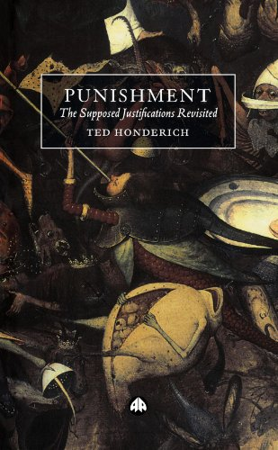 Punishment: The Supposed Justifications Revisited