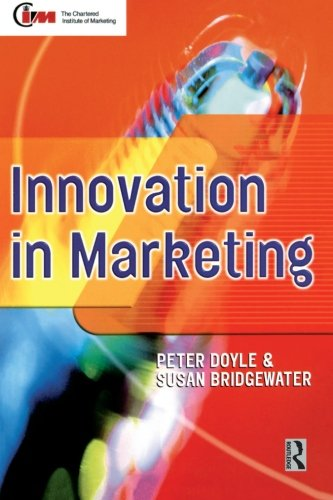 Innovation in Marketing (Cim Professional Development Series)