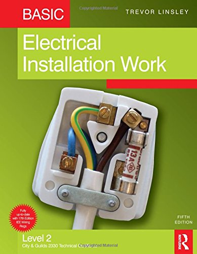 Basic Electrical Installation Work, 5th ed