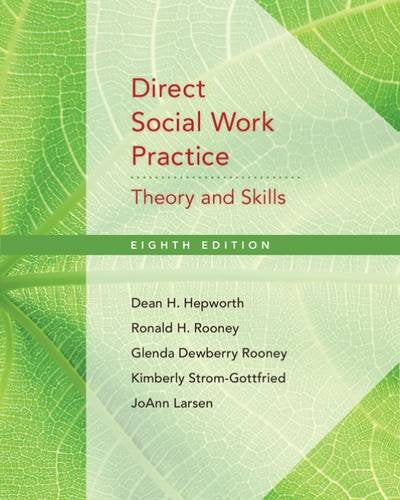 Direct Social Work Practice: Theory And Skills