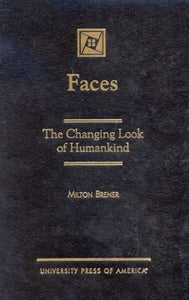 Faces: The Changing Look of Humankind