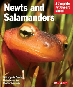 Newts and Salamanders (Complete Pet Owner's Manuals)