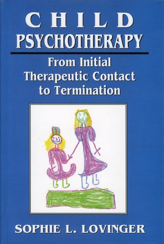Child Psychotherapy: From Initial Therapeutic Contact to Termination