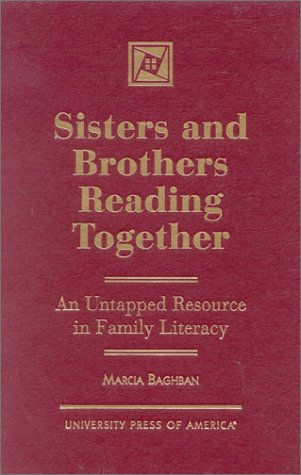 Sisters and Brothers Reading Together: An Untapped Resource in Family Literacy