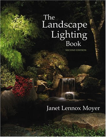 The Landscape Lighting Book