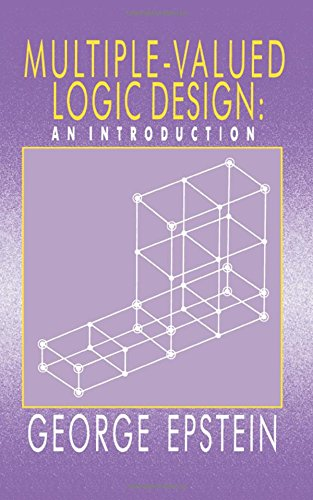 Multiple-Valued Logic Design: an Introduction