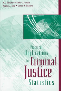 Practical Applications of Criminal Justice Statistics