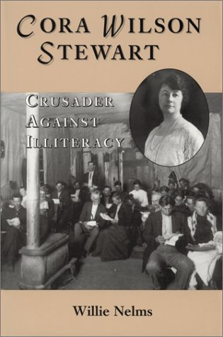 Cora Wilson Stewart: Crusader Against Illiteracy