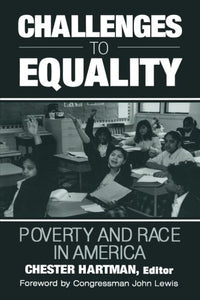 Challenges to Equality: Poverty and Race in America