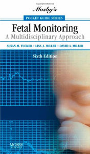 Mosby'S Pocket Guide To Fetal Monitoring: A Multidisciplinary Approach, 6E (Nursing Pocket Guides)