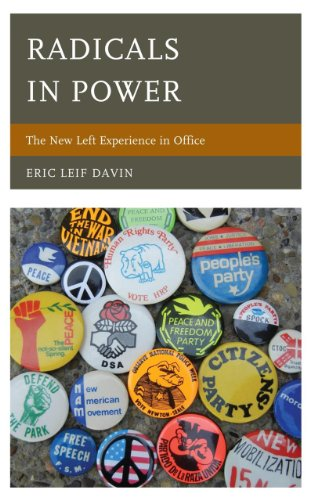 Radicals in Power: The New Left Experience in Office