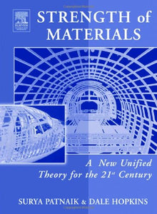 Strength of Materials: A New Unified Theory for the 21st Century