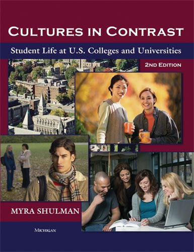 Cultures In Contrast, 2Nd Edition: Student Life At U.S. Colleges And Universities