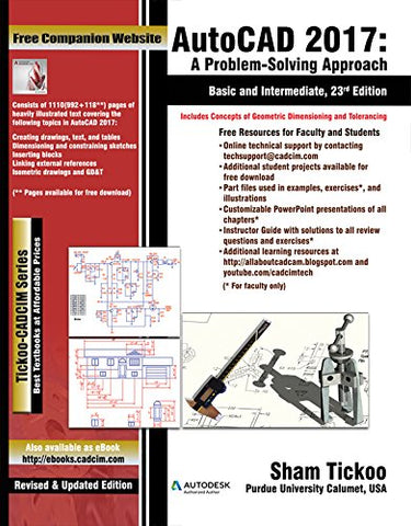 AutoCAD 2017: A Problem-Solving Approach, Basic and Intermediate