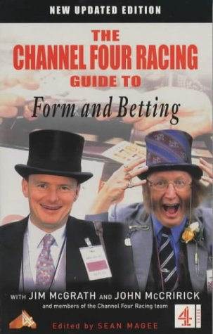 C4 Racing Guide to Form and Betting (Channel Four racing guides)