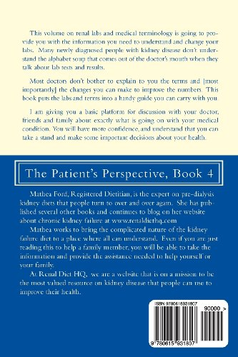 Kidney Disease: Common Labs and Medical Terminology: The Patient's Perspective (Renal Diet HQ IQ Pre-Dialysis Living) (Volume 4)