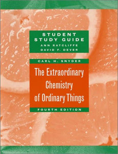 The Extraordinary Chemistry Of Ordinary Things, Study Guide