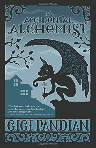 The Accidental Alchemist (An Accidental Alchemist Mystery)