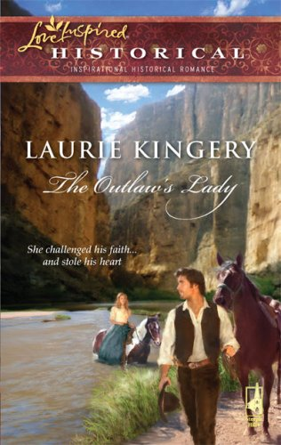 The Outlaw's Lady (Steeple Hill Love Inspired Historical)