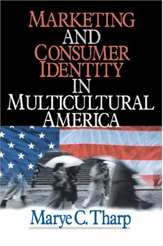Marketing and Consumer Identity in Multicultural America