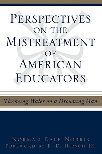 Perspectives on the Mistreatment of American Educators: Throwing Water on a Drowning Man