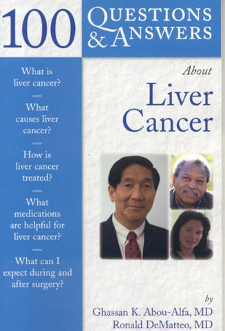 100 Q&A About Liver Cancer (100 Questions & Answers about)