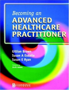 Becoming an Advanced Healthcare Practitioner, 1e