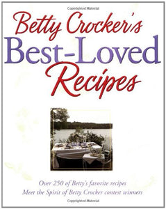 Betty Crocker's Best-Loved Recipes