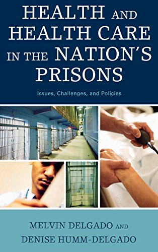 Health and Health Care in the Nation's Prisons: Issues, Challenges, and Policies