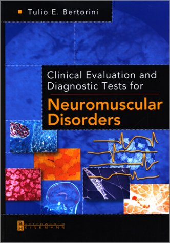 Clinical Evaluation and Diagnostic Tests for Neuromuscular Disorders, 1e