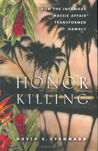 Honor Killing: How the Infamous Massie Affair Transformed Hawai'i