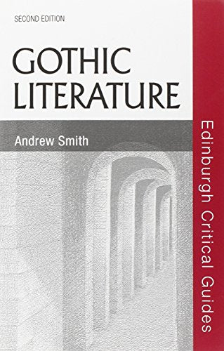 Gothic Literature (Edinburgh Critical Guides to Literature)