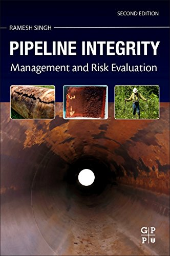 Pipeline Integrity, Second Edition: Management and Risk Evaluation