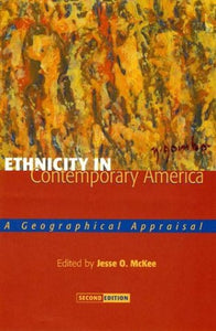 Ethnicity in Contemporary America: A Geographical Appraisal