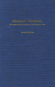 Abraham! Abraham!: Kierkegaard and the Hasidim on the Binding of Isaac