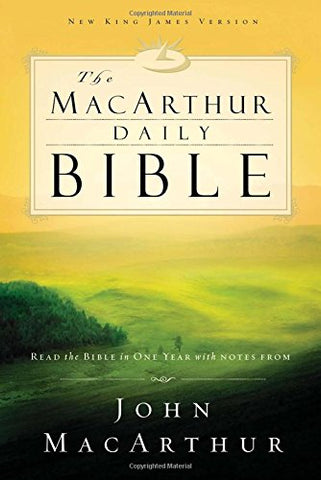 The Macarthur Daily Bible: Read The Bible In One Year, With Notes From John Macarthur