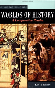 002: Worlds of History: A Comparative Reader. Volume Two: Since 1400