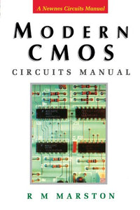 Modern CMOS Circuits Manual (Newnes Circuits Manual Series)