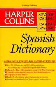 Harper Collins Spanish Dictionary/Spanish-English English-Spanish (HarperCollins Bilingual Dictionaries) (Spanish and English Edition) (English and Spanish Edition)