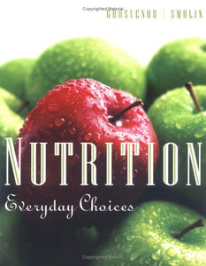 Nutrition: Everyday Choices