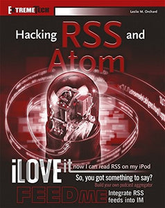 Hacking RSS and Atom (ExtremeTech)