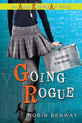 Going Rogue: an Also Known As novel