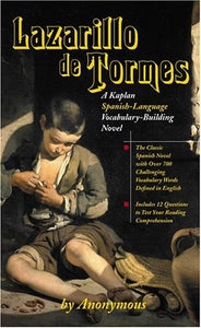 Lazarillo de Tormes: A Kaplan Spanish-Language Vocabulary-Building Novel (Spanish Edition)