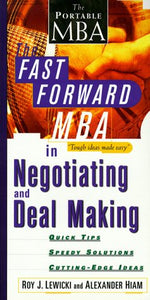 The Fast Forward Mba In Negotiating And Deal Making (Fast Forward Mba Series)