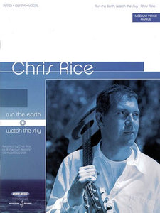 Chris Rice - Run the Earth ... Watch the Sky (Piano/Vocal/Guitar Artist Songbook)